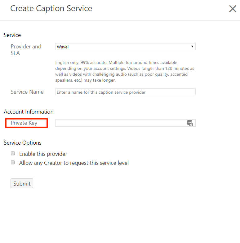 Create Captions Services with Private Key highlighted