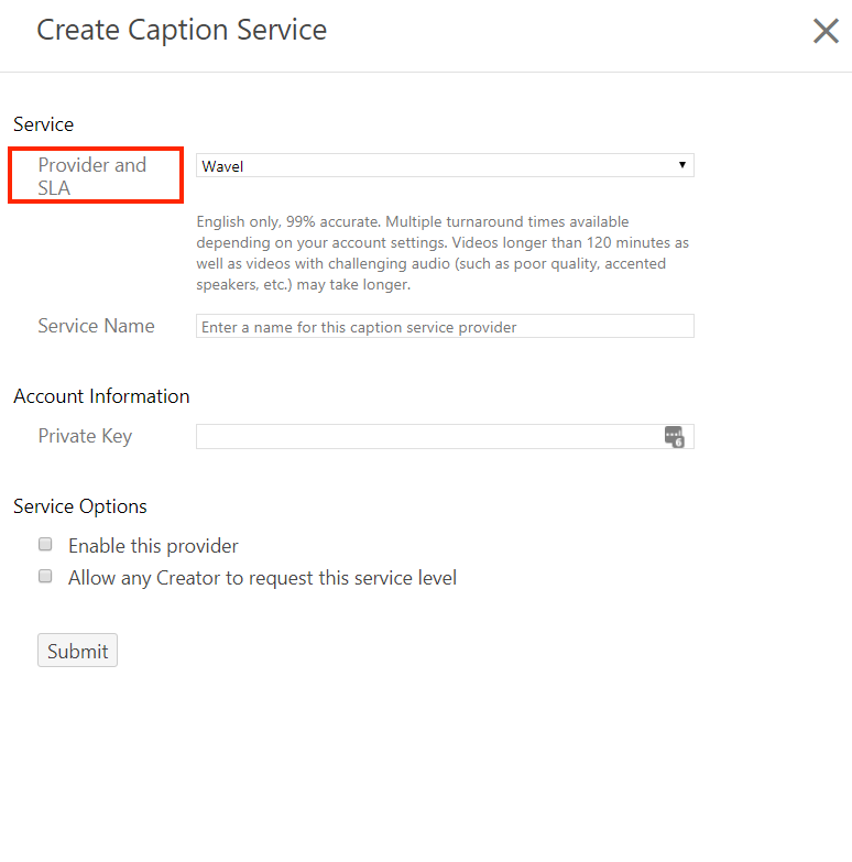 Create Captions Services with Provider and SLA highlighted